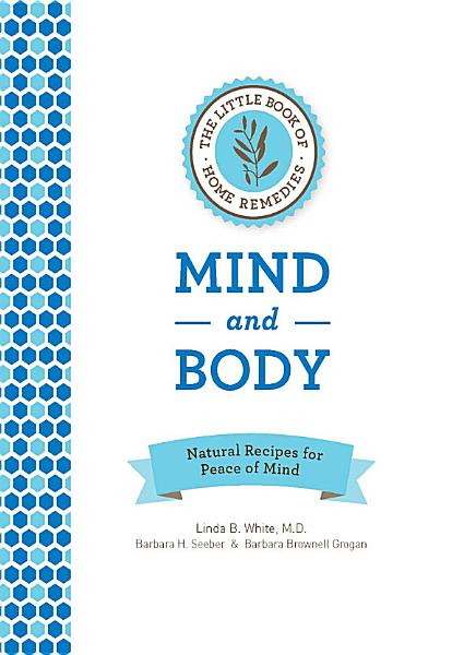 Download The Little Book of Home Remedies  Mind and Body Book