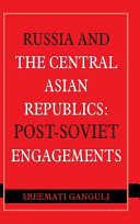 Russia and the Central Asian Republics PDF