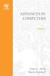Advances in Computers: Volume 3