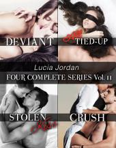 Lucia Jordan's Four Series Collection: Deviant, All Tied Up, Stolen Kiss, Crush