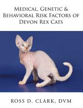 Medical, Genetic & Behavioral Risk Factors of Devon Rex Cats