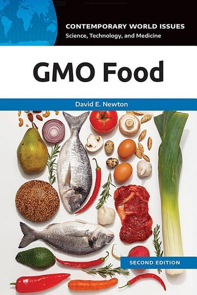 GMO Food  A Reference Handbook  2nd Edition PDF