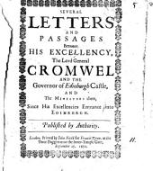 Severall letters [of Sept. 9-12] and passages between ... the lord general Cromwell and the governor of Edinburgh castle, and the ministers there: Volume 11