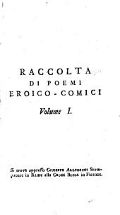 Raccolta di poemi eroico-comici: Lo scherno degli dei poema di Francesco Bracciolini pistoiese. 1