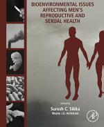 Bioenvironmental Issues Affecting Men's Reproductive and Sexual Health