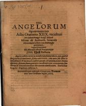 CCLI. Angelorum dignam memoriam actu oratorio ...