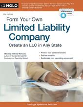 Form Your Own Limited Liability Company: Edition 9