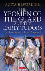 The Yeomen of the Guard and the Early Tudors