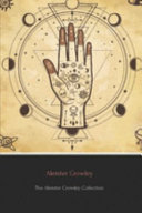 The Aleister Crowley Collection  Annotated  PDF