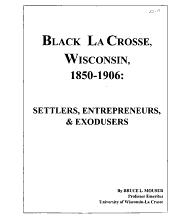 Black La Crosse  Wisconsin  1850 1906 PDF