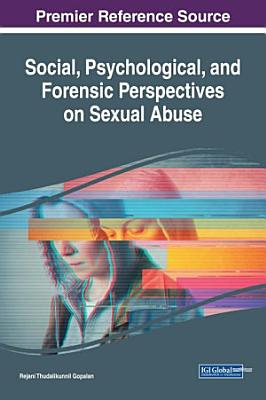 Social  Psychological  and Forensic Perspectives on Sexual Abuse