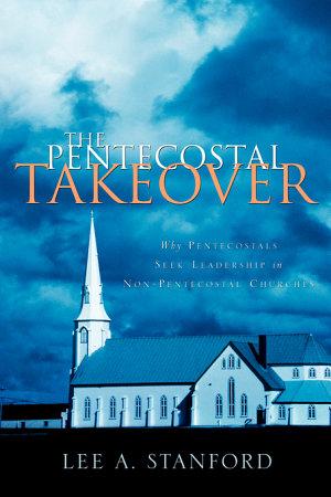 The Pentecostal Takeover PDF