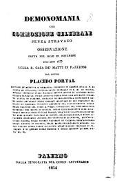Demonomania con commozione celebrale senza Stravaso: osservazione fatta nel mese di Novembre dell'anno 1833 nella R. casa de'Matti in Palermo