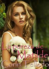 La pureza de Matilde