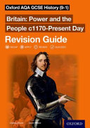 Oxford AQA GCSE History  9 1   Britain  Power and the People C1170 Present Day Revision Guide PDF