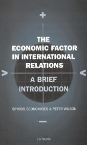 Economic Factor in International Relations: A Brief Introduction