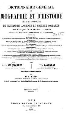 Dictionnaire g  n  ral de biographie et d histoire PDF