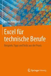 Excel für technische Berufe: Beispiele, Tipps und Tricks aus der Praxis