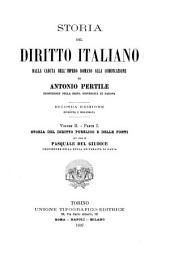 Storia del diritto italiano: dalla caduta dell'Impero romano alla codificazione, Volume 2,Parte 1