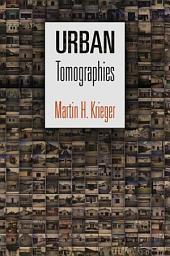 Urban Tomographies