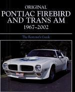 Original Pontiac Firebird and Trans Am 1967-2002