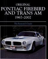 Original Pontiac Firebird and Trans Am 1967 2002 PDF