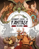 Beginner s Guide to Fantasy Drawing