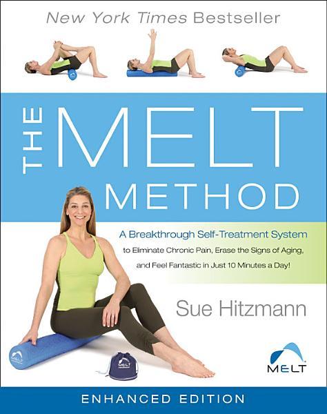 The MELT Method (Enhanced Edition)