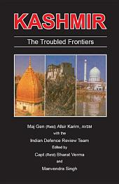 Kashmir The Troubled Frontiers