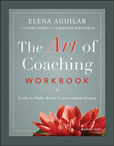 The Art of Coaching Workbook Book