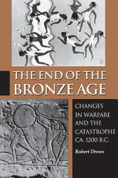 The End Of The Bronze Age Book PDF