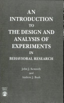 An Introduction to the Design and Analysis of Experiments in Behavioral Research