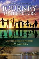 Journey To The Future PDF