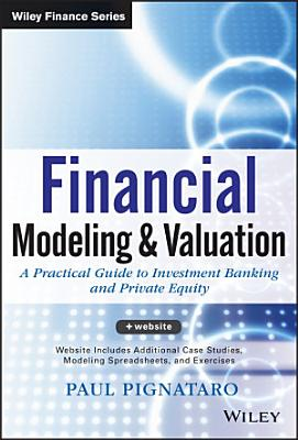 Financial Modeling and Valuation