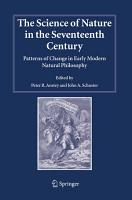 The Science of Nature in the Seventeenth Century PDF
