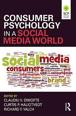 Consumer Psychology in a Social Media World PDF