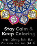 Stay Calm and Keep Coloring
