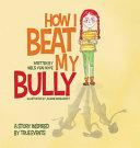 How I Beat My Bully PDF