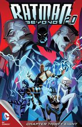 Batman Beyond 2.0 (2013-) #38