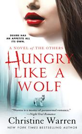 Hungry Like a Wolf: A Novel of The Others
