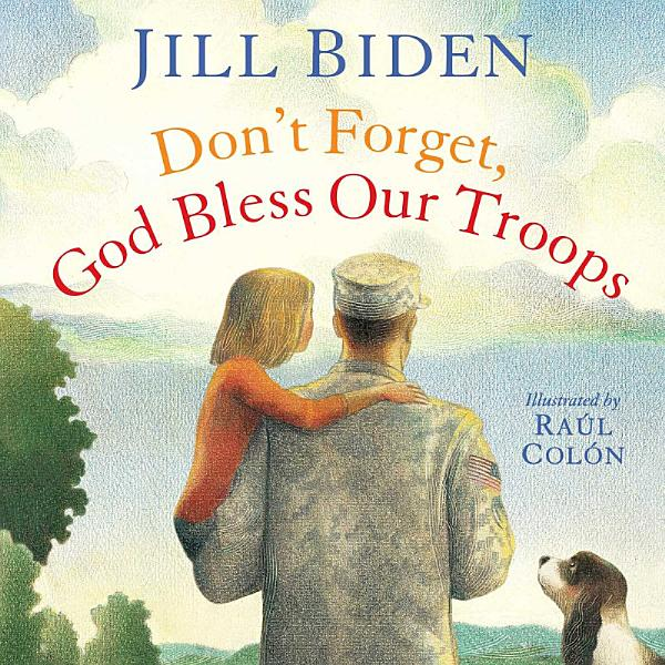 Download Don t Forget  God Bless Our Troops Book