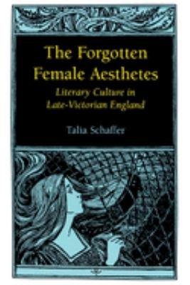 The Forgotten Female Aesthetes PDF