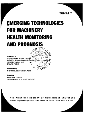 Emerging Technologies for Machinery Health Monitoring and Prognosis PDF