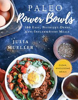 Paleo Power Bowls Book