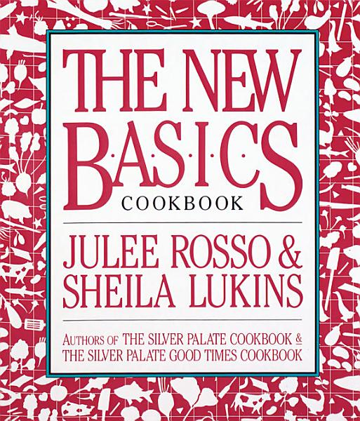 Download The New Basics Cookbook Book