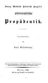 Werke: Philosophische Propädeutik, Band 18