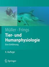 Tier- und Humanphysiologie: Eine Einführung, Ausgabe 4