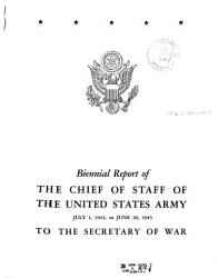 Biennial Report of the Chief of Staff of the United States Army to the Secretary of War PDF