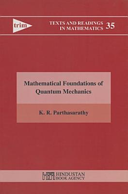 Mathematical Foundation of Quantum Mechanics PDF