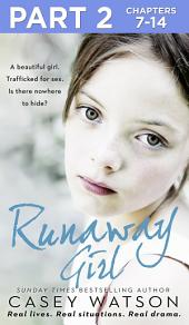 Runaway Girl: Part 2 of 3: A beautiful girl. Trafficked for sex. Is there nowhere to hide?